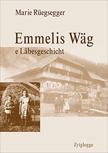 9783729608757: Emmelis Wäg: e Läbesgschicht