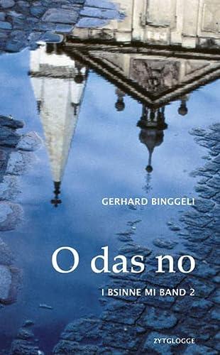 9783729608993: O das no: I bsinne mi - Band 2 inkl. CD