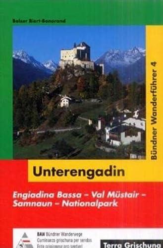 9783729811348: Bündner Wanderführer, Bd.4, Unterengadin by BAW Bündner Wanderwege; Biert-Bon...