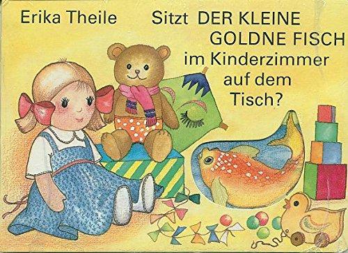9783730204542: Sitzt der kleine goldene Fisch im Kinderzimmer auf dem Tisch?