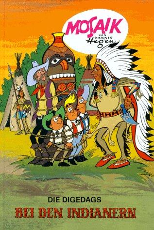 9783730207123: Die Digedags Bei Den Indianern