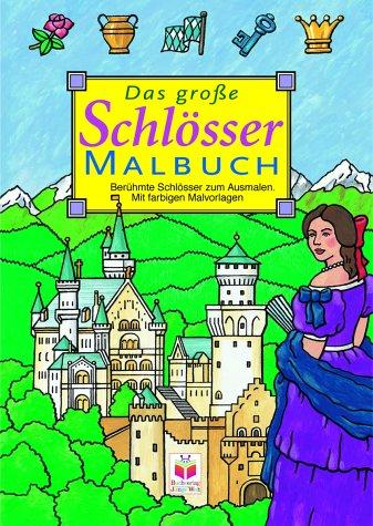 9783730212424: Das große Schlösser-Malbuch.