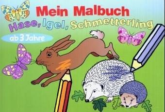 9783730215630: Malheft: Hase, Igel, Schmetterling.