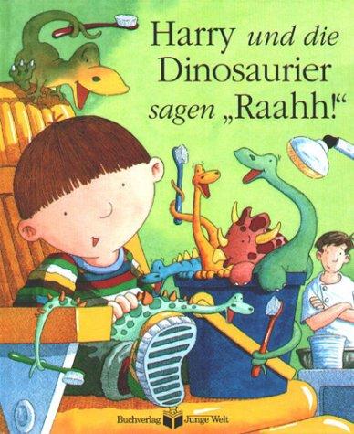 9783730215807: Harry und die Dinosaurier sagen 'Raahh!'