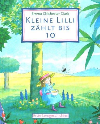 9783730215814: Kleine Lilli zählt bis 10. Erste Lerngeschichten.