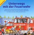 9783730216231: Unterwegs mit der Feuerwehr