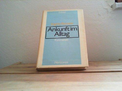 9783730300411: Ankunft im Alltag: Kurzroman (Edition Horizonte)