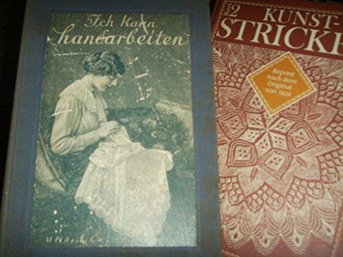Kunst - Stricken II. Reprint nach dem: Marie Niedner (Autor),