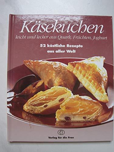 9783730403600: Käsekuchen. Leicht und lecker aus Quark, Früchten, Joghurt