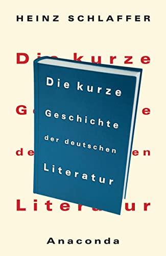9783730600214: Die kurze Geschichte der deutschen Literatur