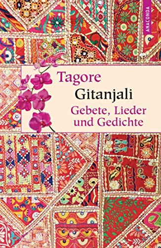 9783730600221: Gitanjali - Gebete, Lieder und Gedichte