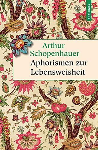 9783730600245: Aphorismen zur Lebensweisheit: Vollständige Ausgabe