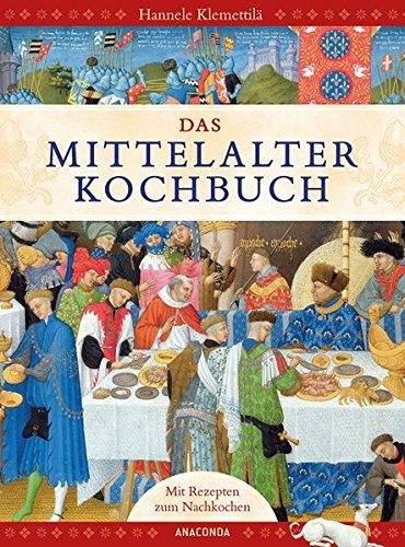 9783730600283: Das Mittelalter-Kochbuch