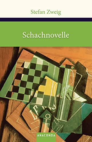 Schachnovelle (Große Klassiker zum kleinen Preis, Band 157) - Stefan Zweig