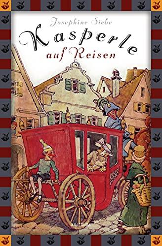 9783730601594: Kasperle auf Reisen (Anaconda Kinderklassiker): Eine lustige Geschichte
