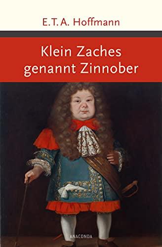9783730602324: Klein Zaches genannt Zinnober