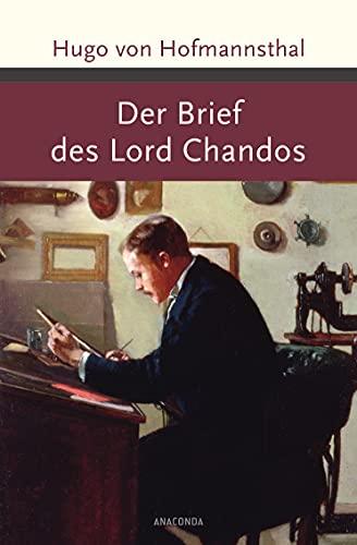 Der Brief des Lord Chandos (u. a.): Hofmannsthal, Hugo Von