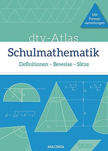 9783730602669: dtv-Atlas Schulmathematik. Definitionen - Beweise - Sätze. Mit Formelsammlungen: ab der 9. Klasse