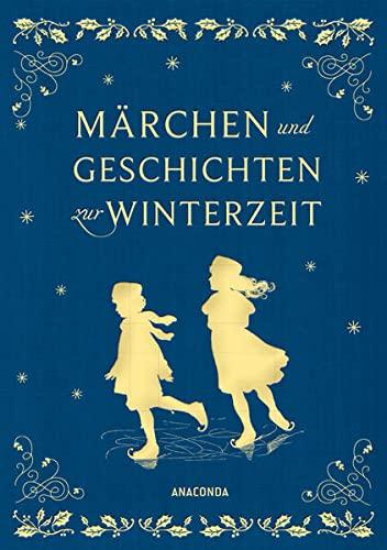 9783730602744: Märchen und Geschichten zur Winterzeit (Iris®-LEINEN-Ausgabe)