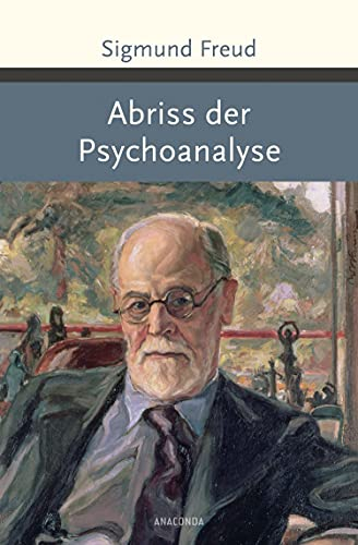 9783730603451: Abriss der Psychoanalyse
