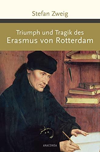 9783730603475: Triumph und Tragik des Erasmus von Rotterdam
