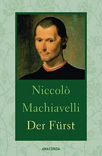 Der Furst: Niccolo Machiavelli, August