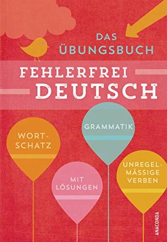Fehlerfrei Deutsch - Das Übungsbuch mit Lösungen: Techmer, Marion /