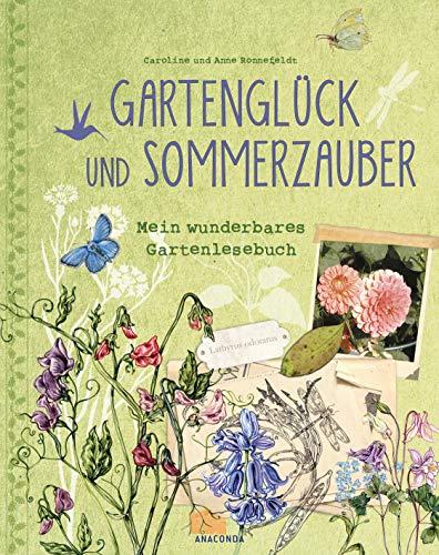 9783730605769: Gartenglück und Sommerzauber: Mein wunderbares Gartenlesebuch