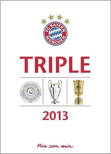 9783730700747: FC Bayern München Triple 2013