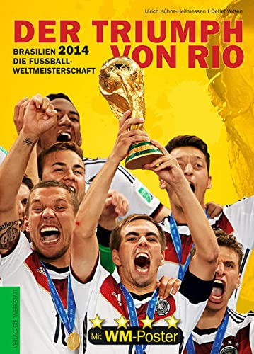 9783730701126: Brasilien 2014. Die Fußball-Weltmeisterschaft: Der Triumph von Rio