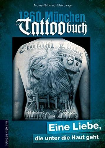 9783730701287: 1860 München Tattoobuch