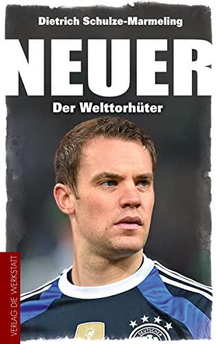 9783730701980: Neuer: Der Welttorhüter