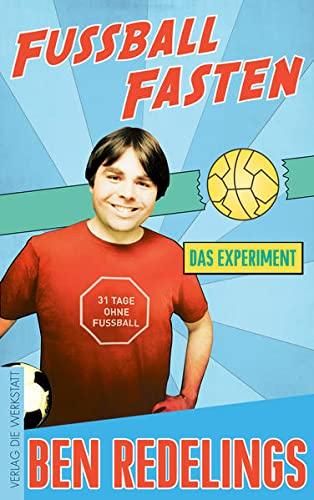 9783730702239: Fußball-Fasten: Das Experiment
