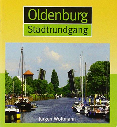 9783730810569: Oldenburg Stadtrundgang
