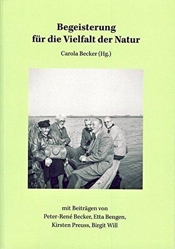 9783730810668: Begeisterung f�r die Vielfalt der Natur: Naturkunde als Fundament des Naturschutzes - historische Facetten im Wirkungsfeld des Landesmuseums Natur und Mensch (Oldenburg)