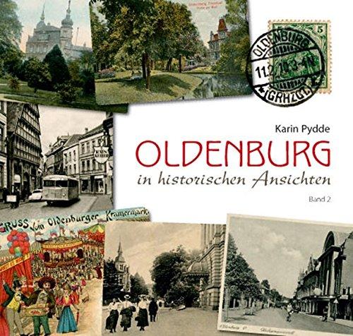 9783730811269: Oldenburg in historischen Ansichten