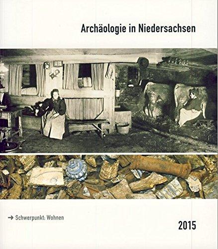 9783730811733: Archäologie in Niedersachsen Band 18/2015: Schwerpunkt: Wohnen