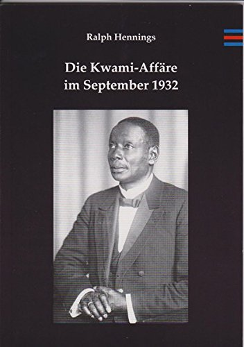 Die Kwami-Aff??re im September 1932: Hennings, Ralph