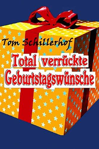 9783730990841: Total verrückte Geburtstagswünsche (German Edition)