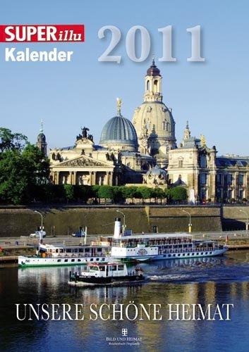 9783731007081: SUPERillu 2011: Unsere schöne Heimat
