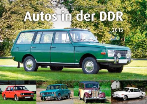 9783731008583: Autos in der DDR 2013