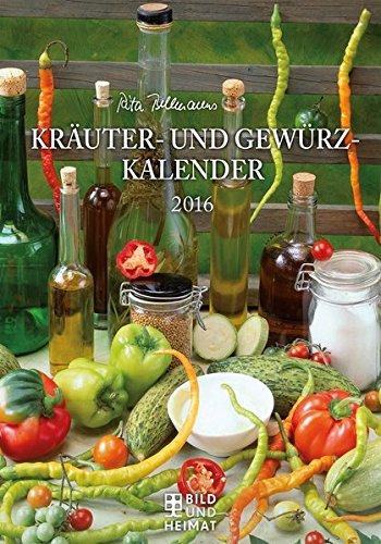 9783731010227: Rita Bellmanns Kräuter- und Gewürz-Kalender 2016