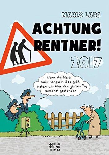 9783731010654: Achtung Rentner 2017