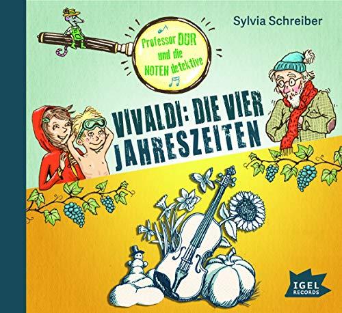 Professor Dur und die Notendetektive. Vivaldi: Die vier Jahreszeiten: Schreiber, Sylvia
