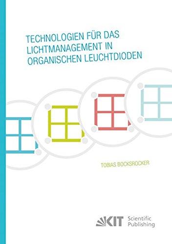 9783731500483: Technologien fuer das Lichtmanagement in organischen Leuchtdioden