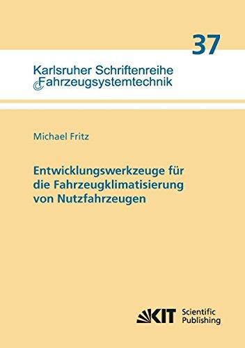 9783731503842: Entwicklungswerkzeuge für die Fahrzeugklimatisierung von Nutzfahrzeugen