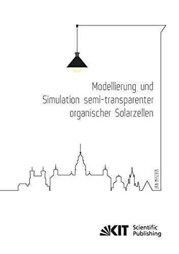 Modellierung und Simulation semi-transparenter organischer Solarzellen (Paperback): Jan Mescher