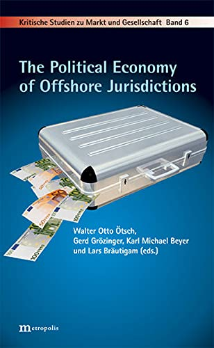 9783731610359: The Political Economy of Offshore Jurisdictions