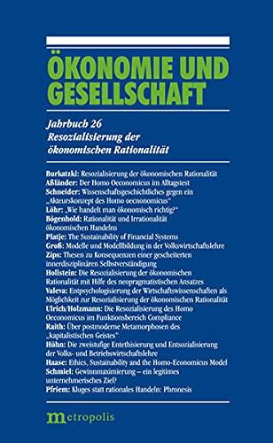9783731611073: Ökonomie und Gesellschaft / Resozialisierung der ökonomischen Rationalität