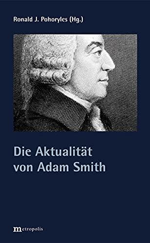 Die Aktualität von Adam Smith (Paperback)